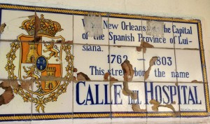 Spanish tile of Calle del Hospital on what is now Governor Nicholls in the Quarter