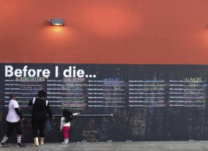 """Before I Die ____"" Chalkboard in a parking lot off of Camp"